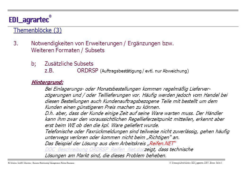 Themenblöcke (3) 3. Notwendigkeiten von Erweiterungen / Ergänzungen bzw. Weiteren Formaten / Subsets b; Zusätzliche Subsets z.B.