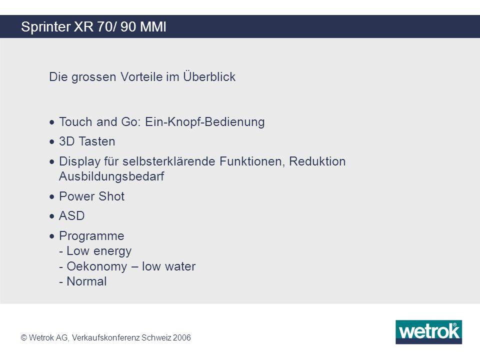 Sprinter XR 70/ 90 MMI Die grossen Vorteile im Überblick