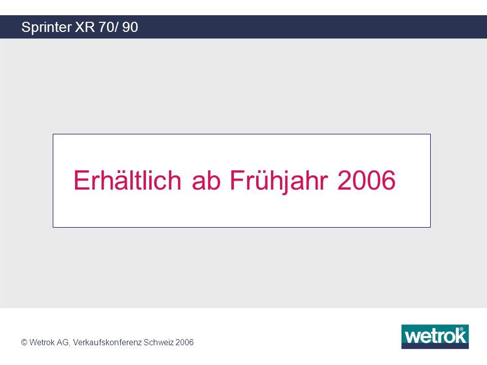 Erhältlich ab Frühjahr 2006