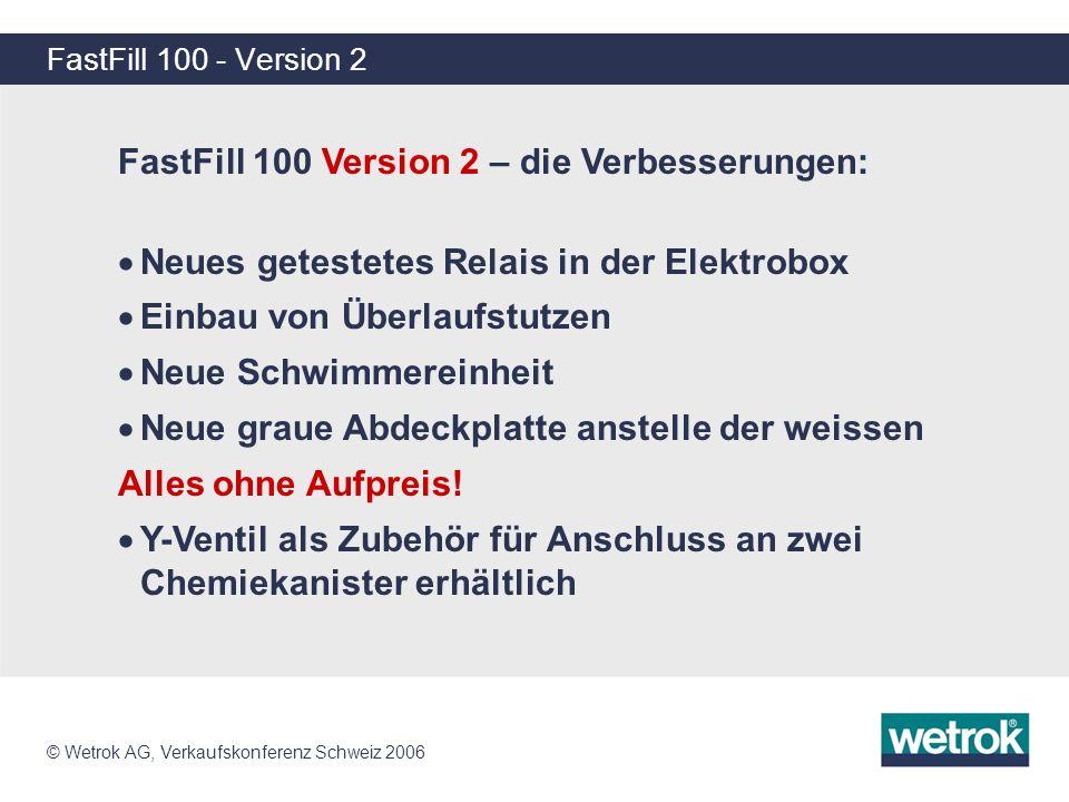 FastFill 100 Version 2 – die Verbesserungen:
