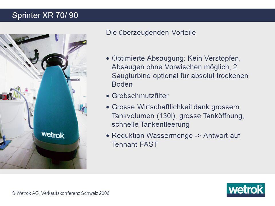 Sprinter XR 70/ 90 Die überzeugenden Vorteile