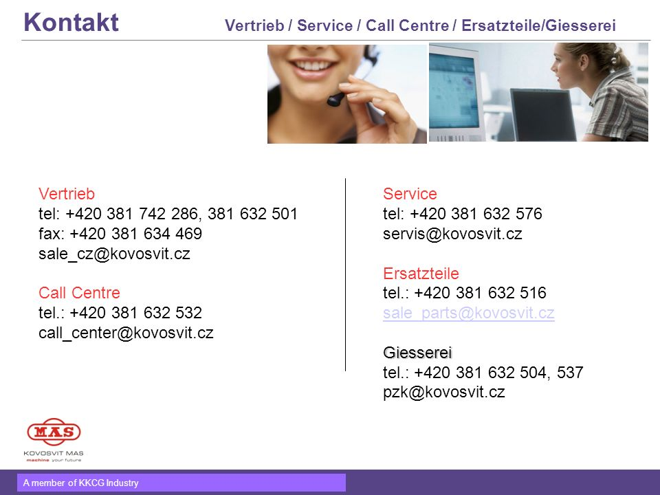 Kontakt Vertrieb / Service / Call Centre / Ersatzteile/Giesserei