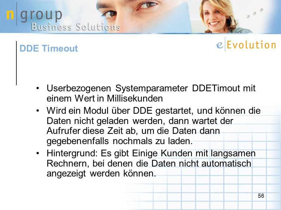 DDE Timeout Userbezogenen Systemparameter DDETimout mit einem Wert in Millisekunden.