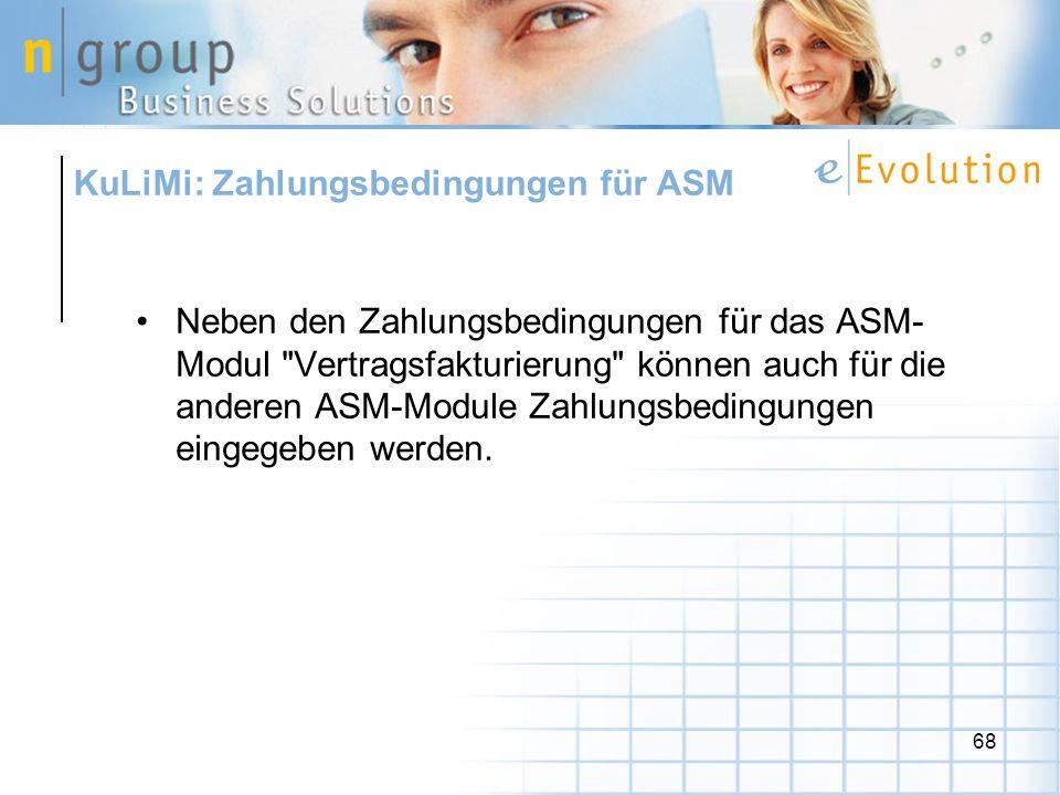 KuLiMi: Zahlungsbedingungen für ASM