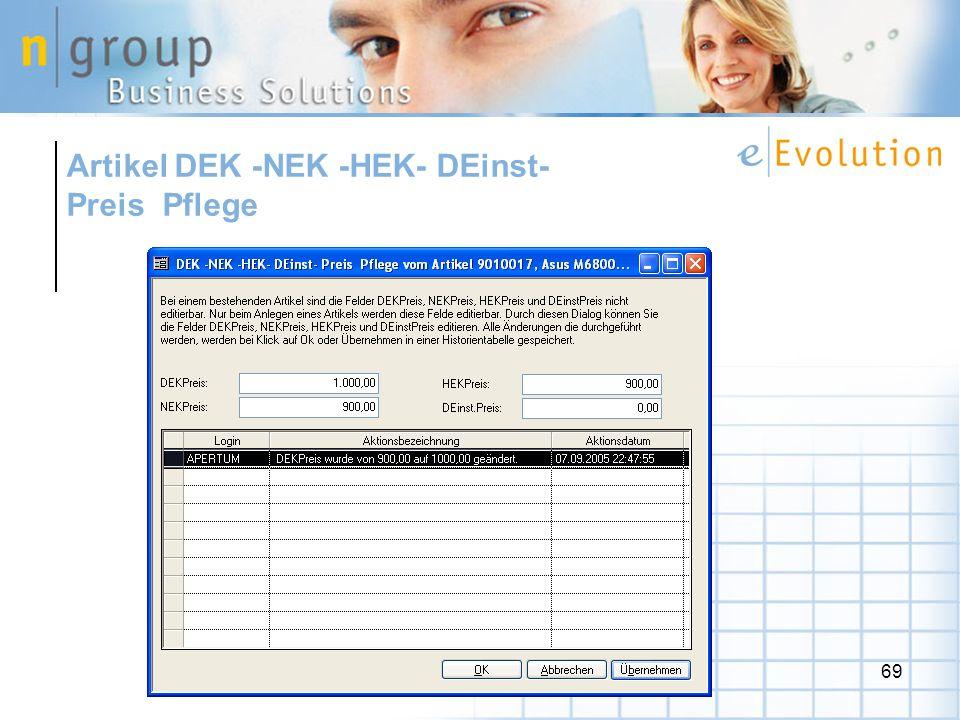 Artikel DEK -NEK -HEK- DEinst- Preis Pflege