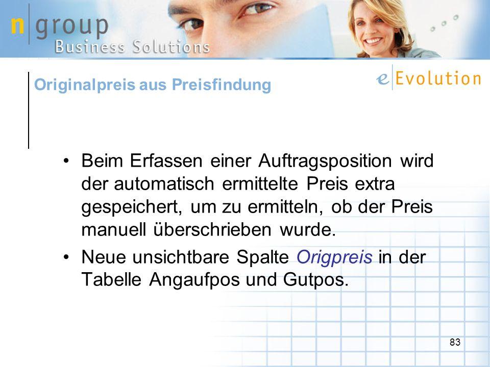 Neue unsichtbare Spalte Origpreis in der Tabelle Angaufpos und Gutpos.