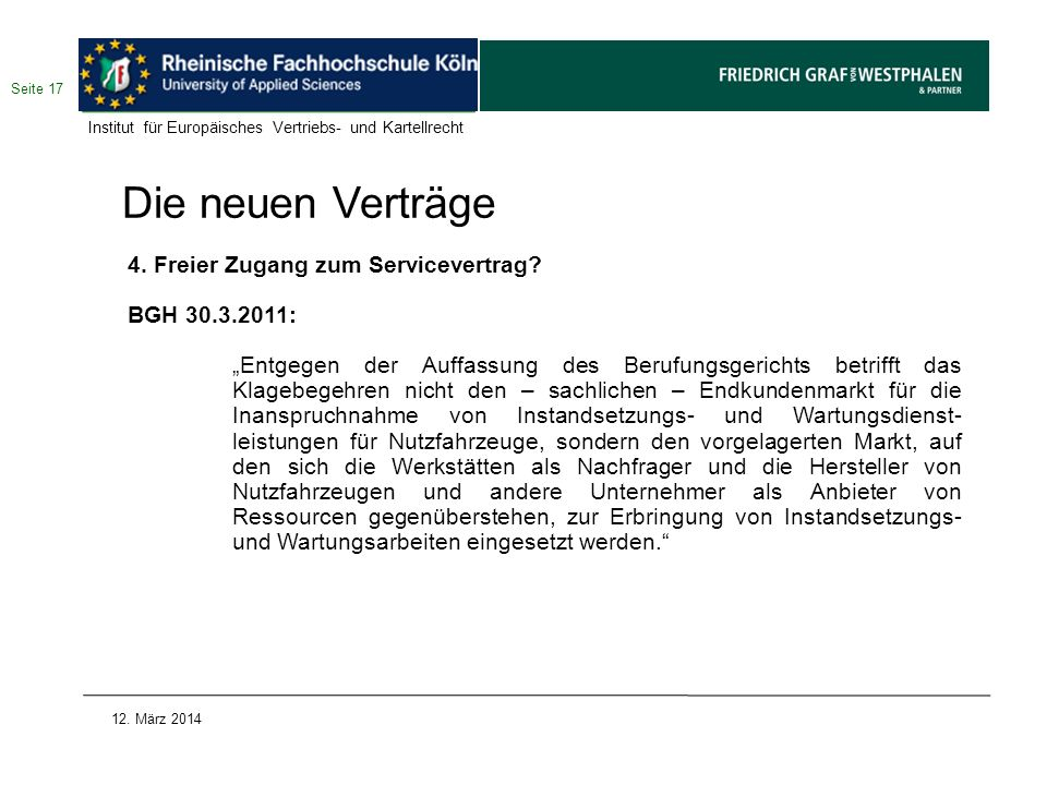 Die neuen Verträge 4. Freier Zugang zum Servicevertrag BGH 30.3.2011: