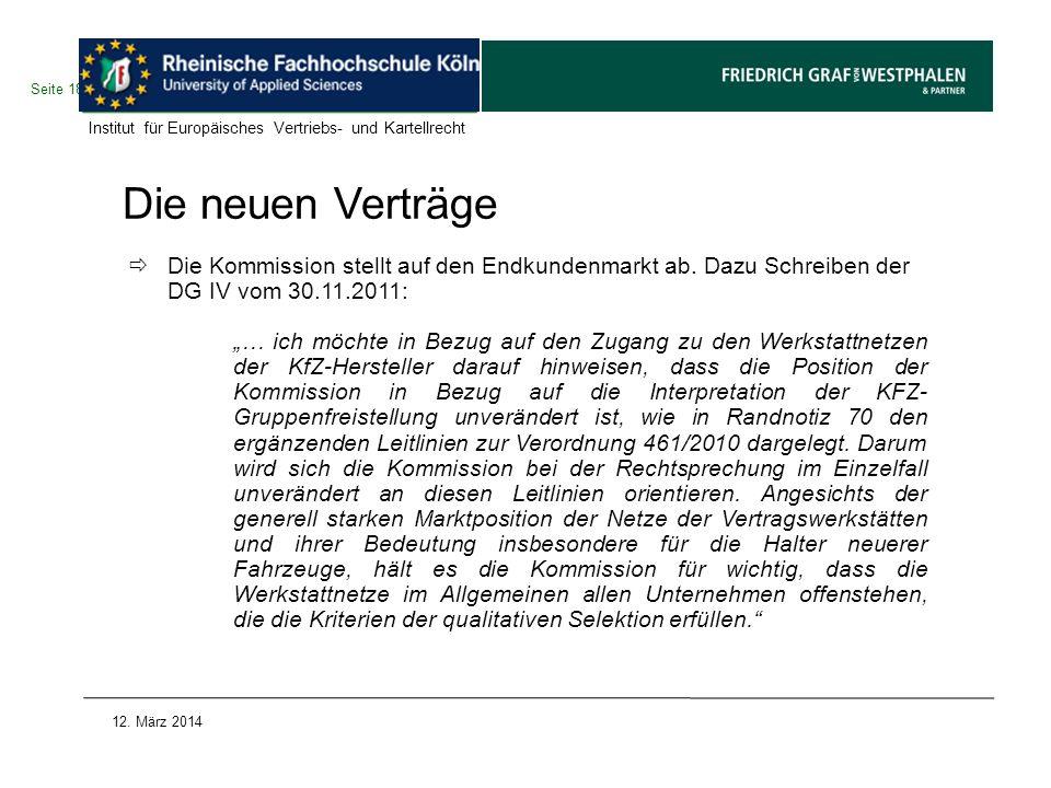 Seite 18 Institut für Europäisches Vertriebs- und Kartellrecht. Die neuen Verträge.