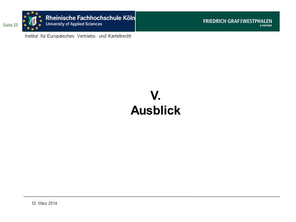 V. Ausblick Institut für Europäisches Vertriebs- und Kartellrecht
