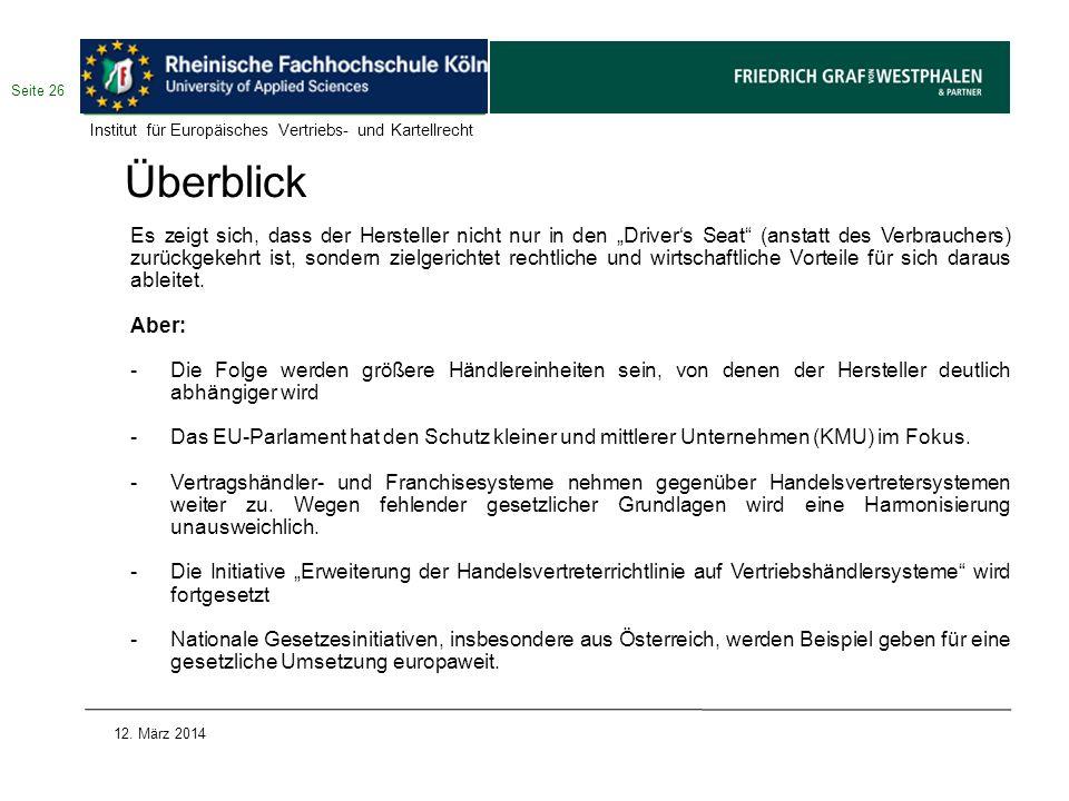 Seite 26 Institut für Europäisches Vertriebs- und Kartellrecht. Überblick.