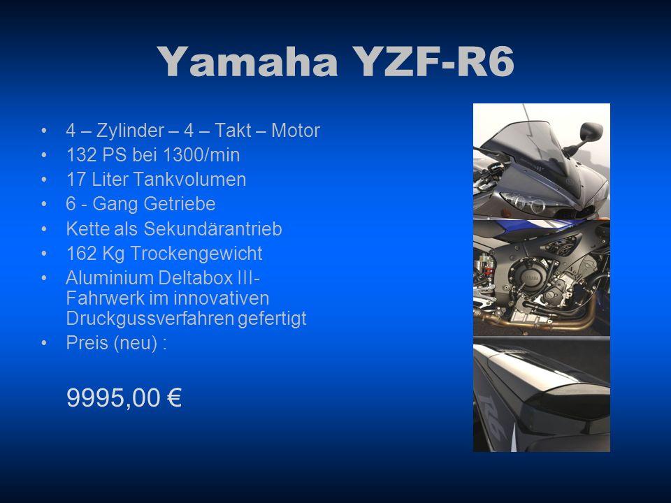 Yamaha YZF-R6 4 – Zylinder – 4 – Takt – Motor 132 PS bei 1300/min