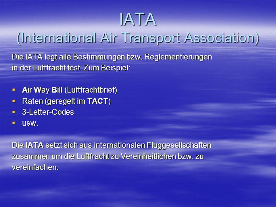 IATA (International Air Transport Association)
