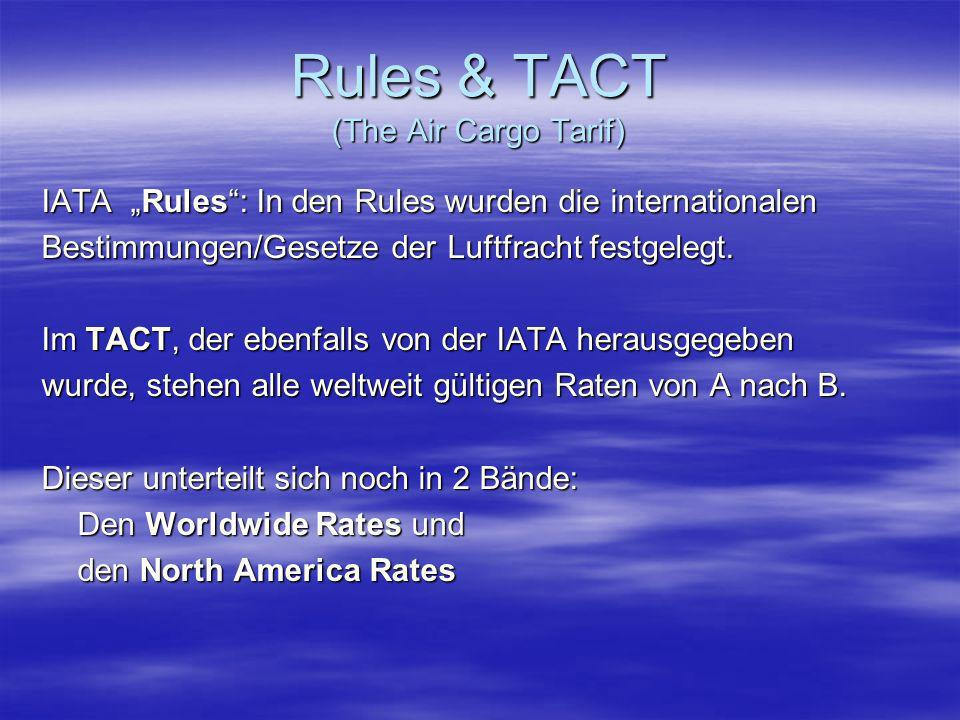 Rules & TACT (The Air Cargo Tarif)