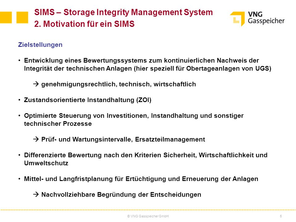 SIMS – Storage Integrity Management System 2. Motivation für ein SIMS