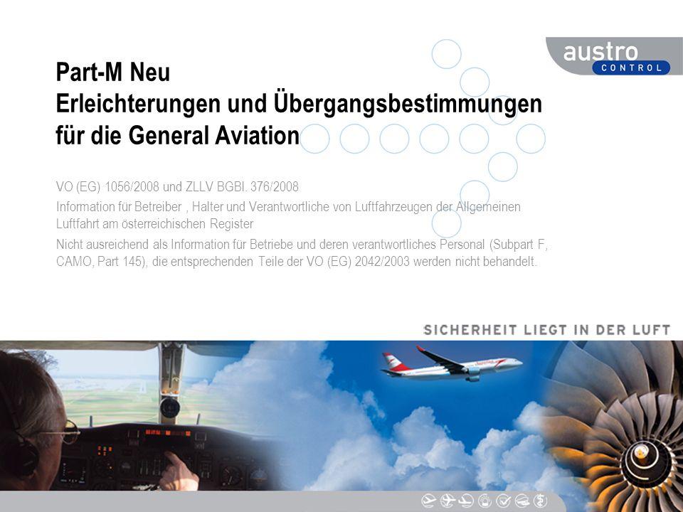 Part-M Neu Erleichterungen und Übergangsbestimmungen für die General Aviation