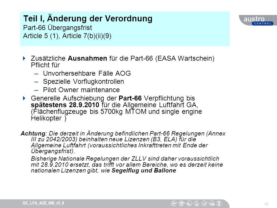 Teil I, Änderung der Verordnung Part-66 Übergangsfrist Article 5 (1), Article 7(b)(ii)(9)