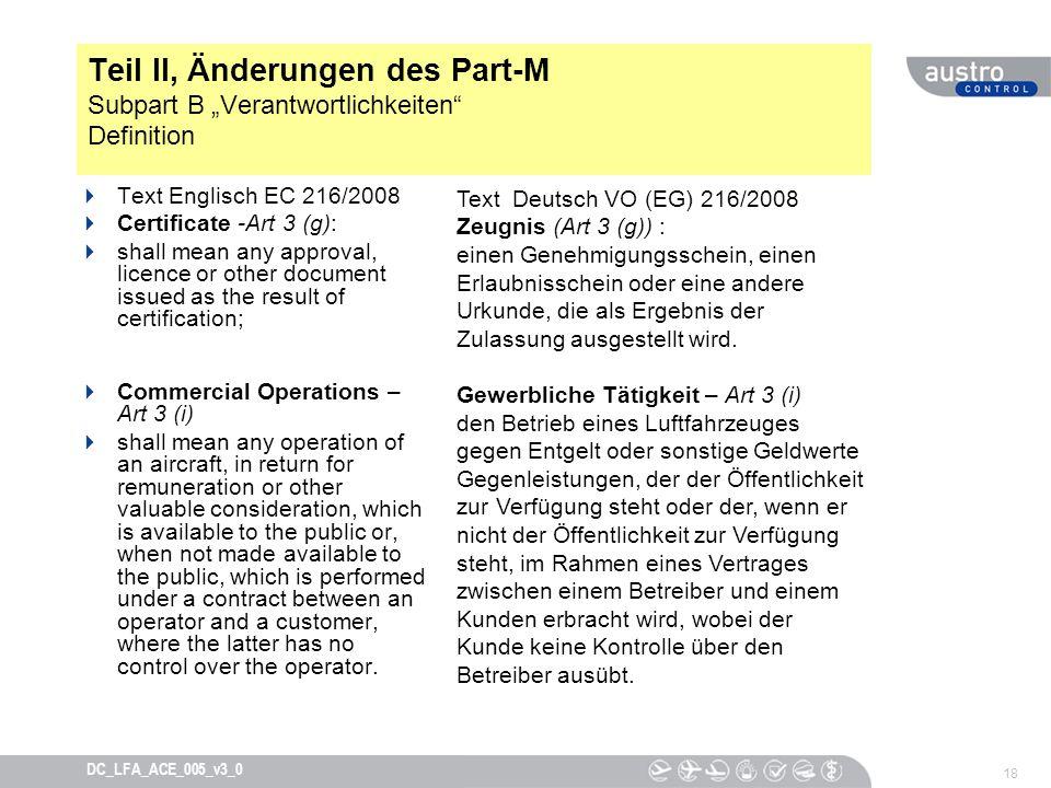 """Teil II, Änderungen des Part-M Subpart B """"Verantwortlichkeiten Definition"""