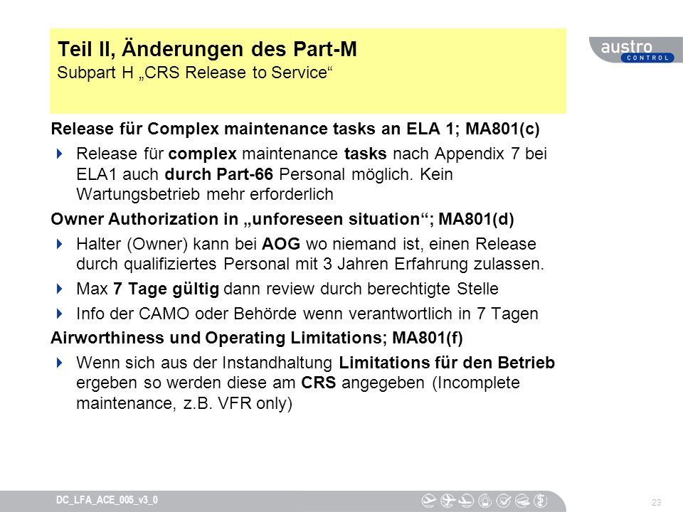 """Teil II, Änderungen des Part-M Subpart H """"CRS Release to Service"""