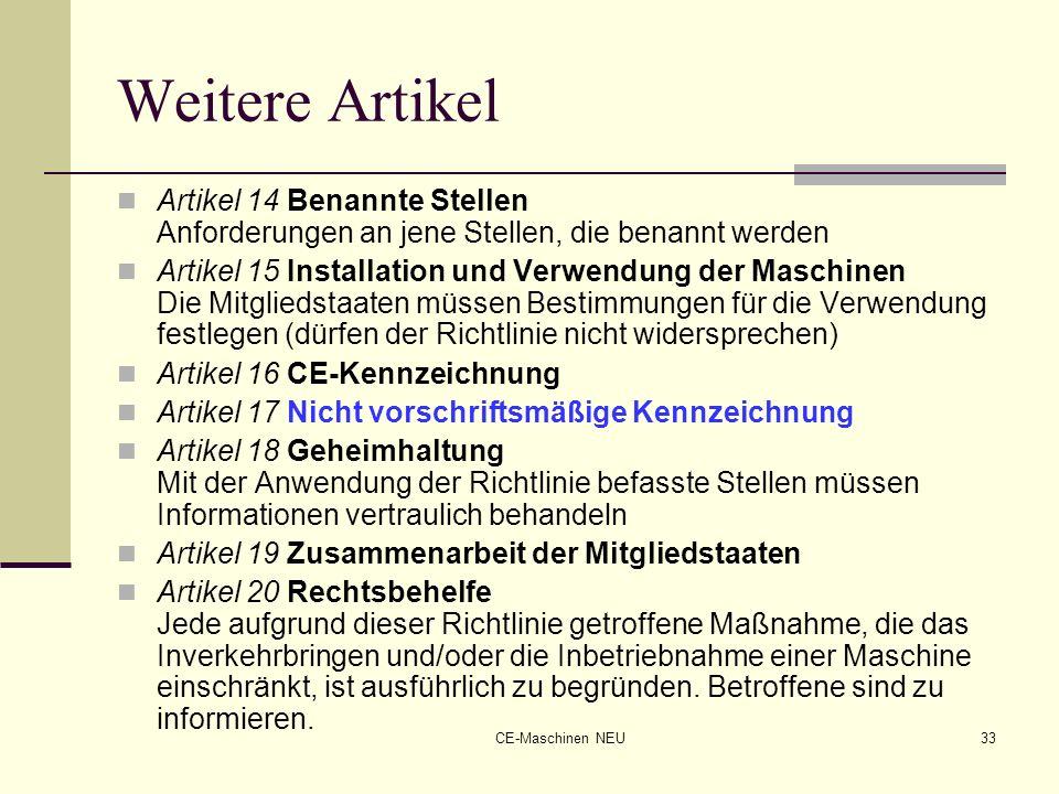 Weitere Artikel Artikel 14 Benannte Stellen Anforderungen an jene Stellen, die benannt werden.