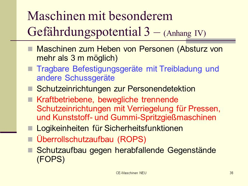 Maschinen mit besonderem Gefährdungspotential 3 – (Anhang IV)