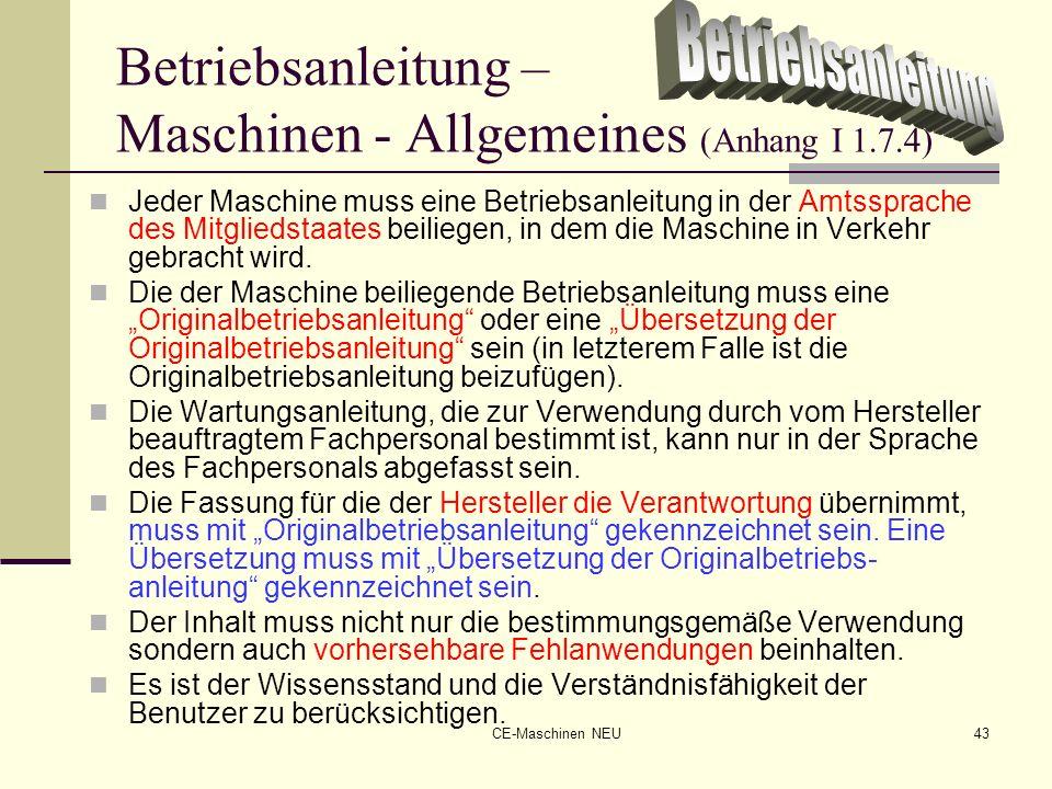 Betriebsanleitung – Maschinen - Allgemeines (Anhang I 1.7.4)