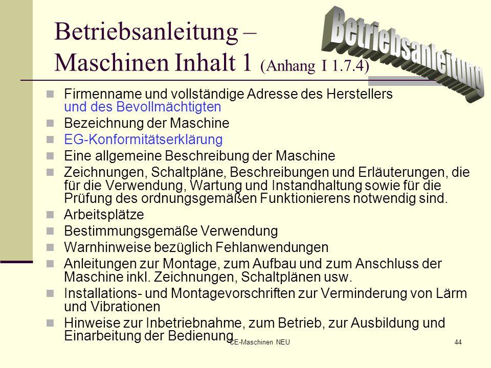 Betriebsanleitung – Maschinen Inhalt 1 (Anhang I 1.7.4)