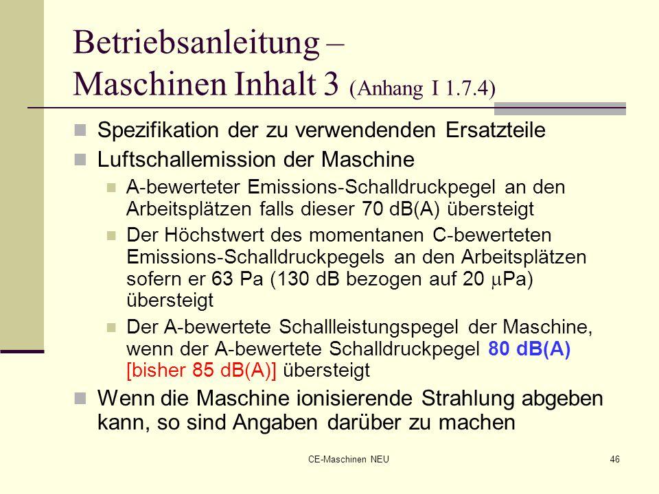 Betriebsanleitung – Maschinen Inhalt 3 (Anhang I 1.7.4)