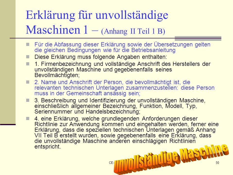 Erklärung für unvollständige Maschinen 1 – (Anhang II Teil 1 B)