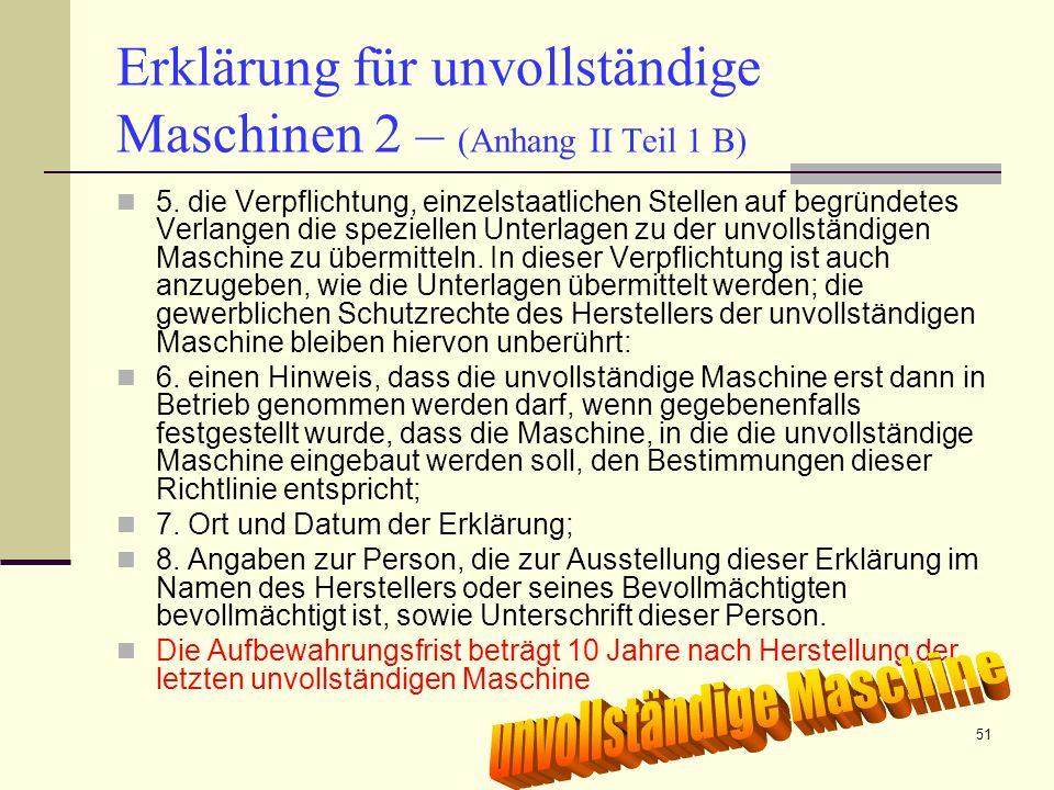 Erklärung für unvollständige Maschinen 2 – (Anhang II Teil 1 B)
