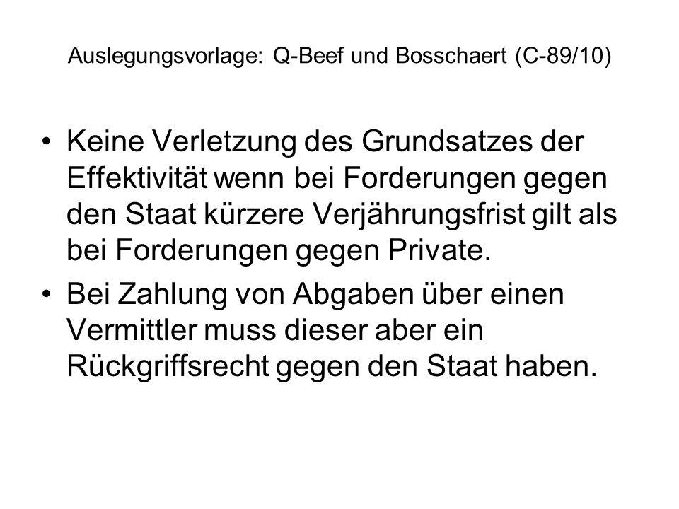 Auslegungsvorlage: Q-Beef und Bosschaert (C-89/10)