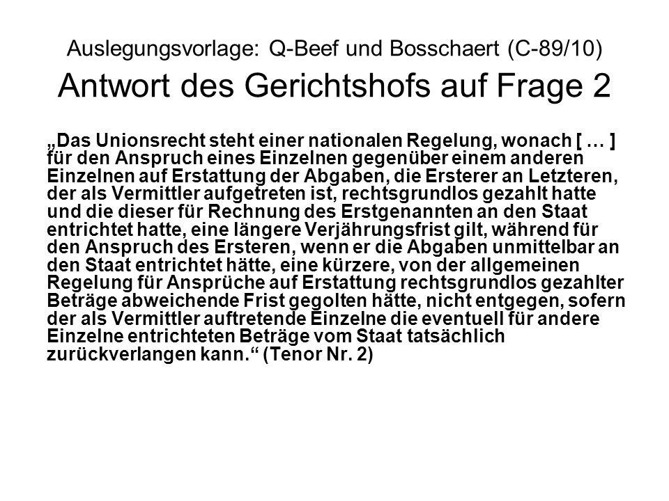 Auslegungsvorlage: Q-Beef und Bosschaert (C-89/10) Antwort des Gerichtshofs auf Frage 2