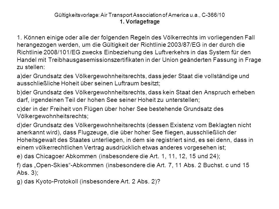 das Chicagoer Abkommen (insbesondere die Art. 1, 11, 12, 15 und 24);