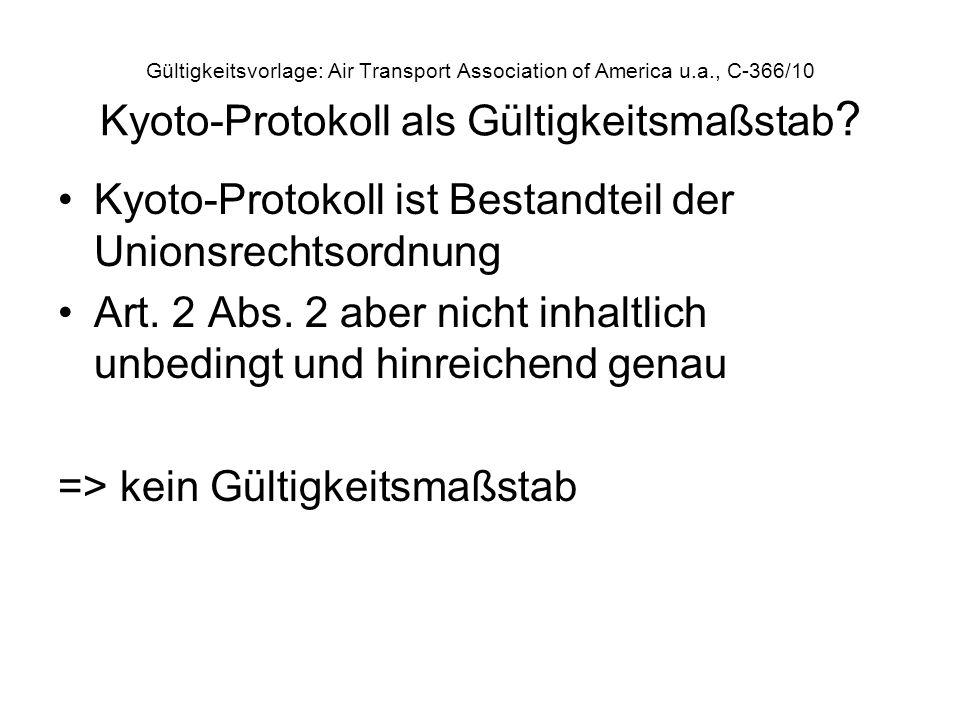 Kyoto-Protokoll ist Bestandteil der Unionsrechtsordnung