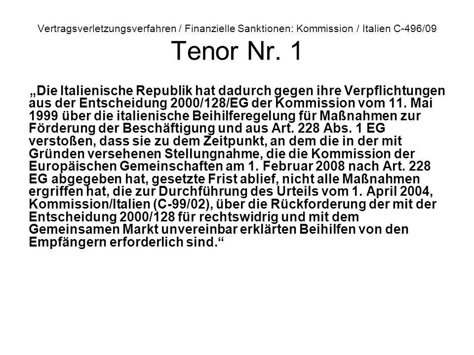 Vertragsverletzungsverfahren / Finanzielle Sanktionen: Kommission / Italien C‑496/09 Tenor Nr. 1