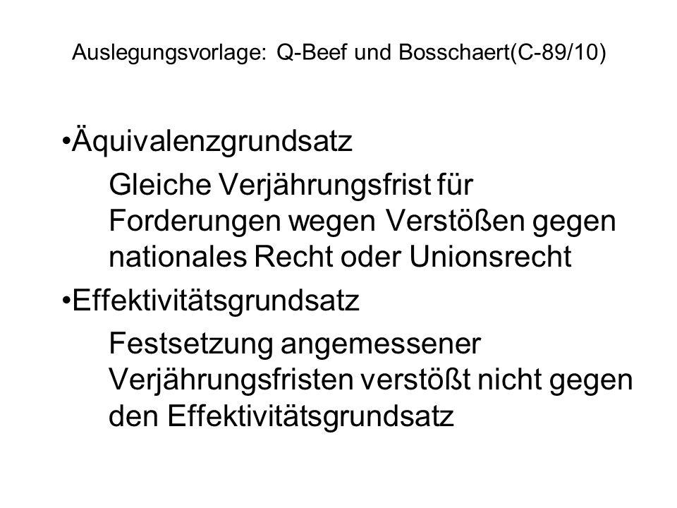 Auslegungsvorlage: Q-Beef und Bosschaert(C-89/10)