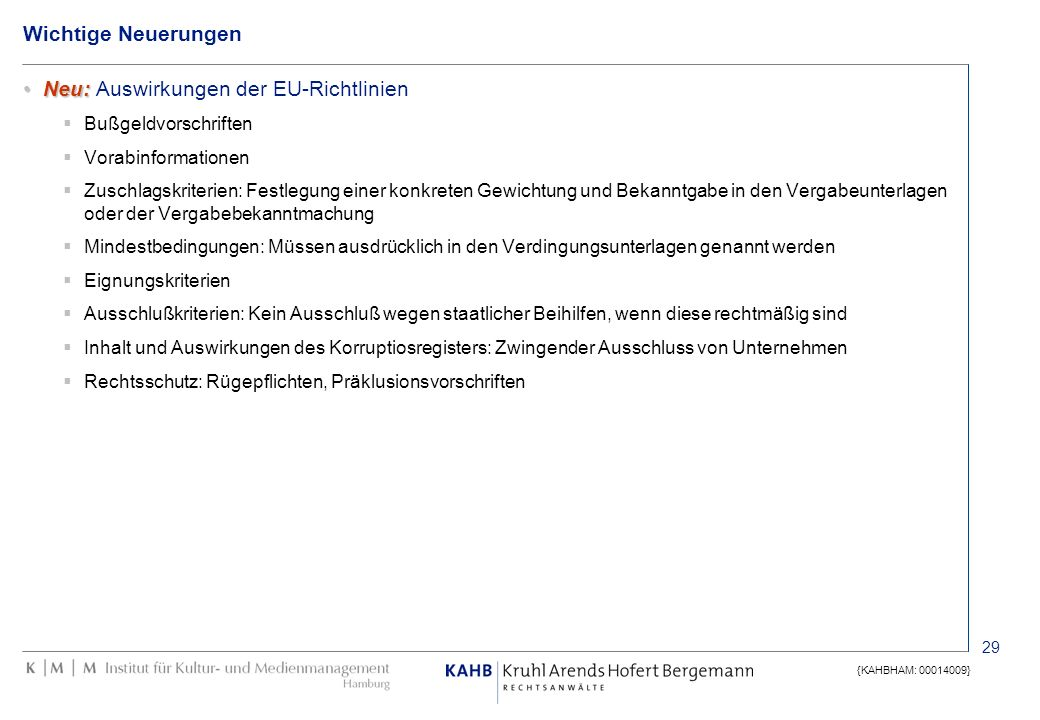Neu: Auswirkungen der EU-Richtlinien