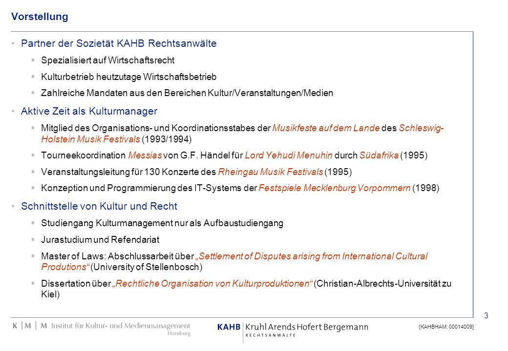 Partner der Sozietät KAHB Rechtsanwälte