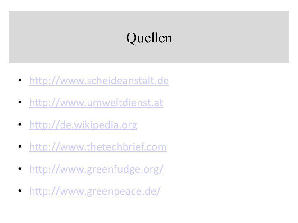 Quellen http://www.scheideanstalt.de http://www.umweltdienst.at