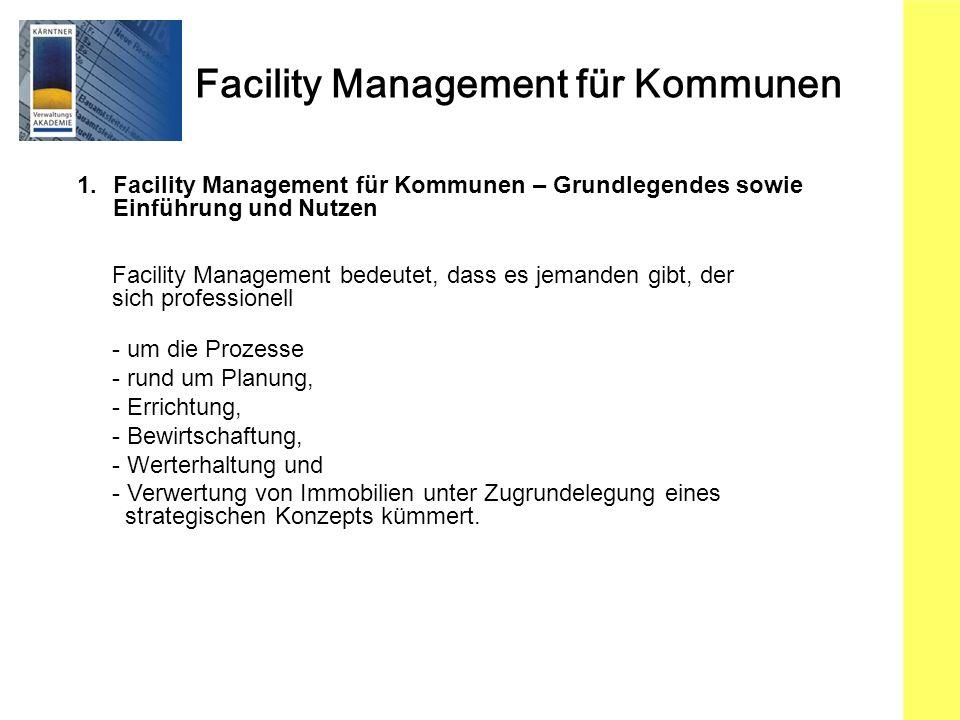 1. Facility Management für Kommunen – Grundlegendes sowie Einführung und Nutzen