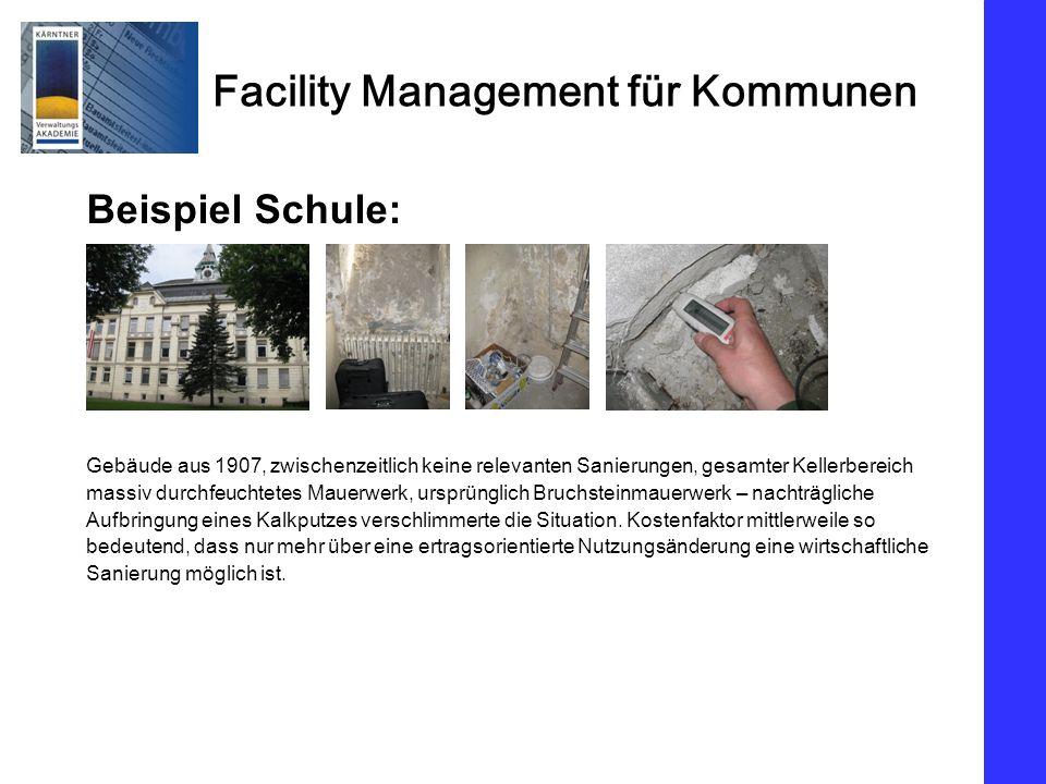 Beispiel Schule: Gebäude aus 1907, zwischenzeitlich keine relevanten Sanierungen, gesamter Kellerbereich.