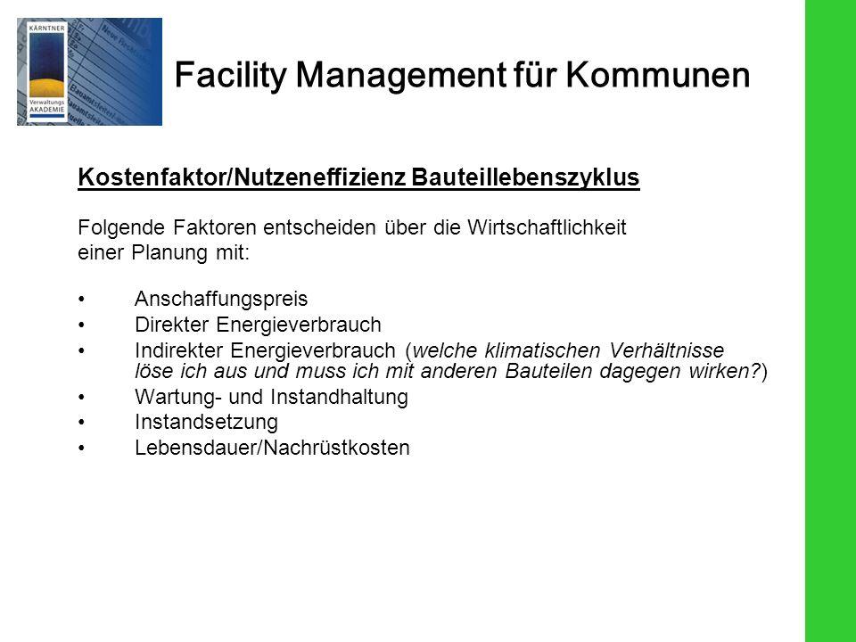 Kostenfaktor/Nutzeneffizienz Bauteillebenszyklus