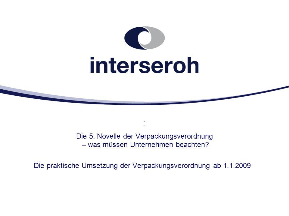 Die praktische Umsetzung der Verpackungsverordnung ab 1.1.2009