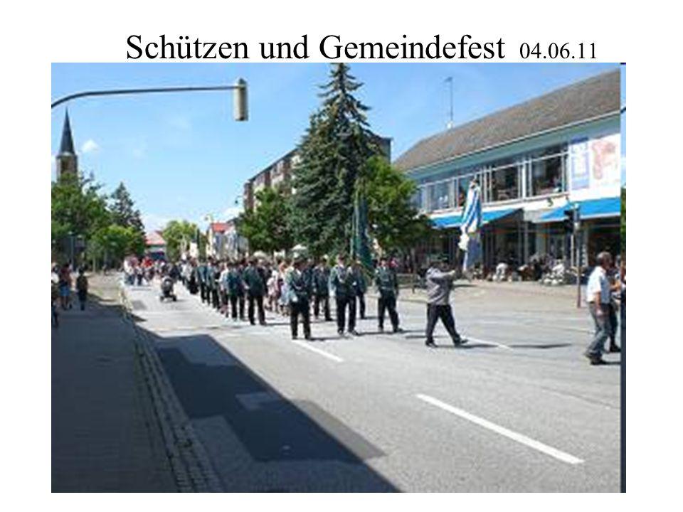 Schützen und Gemeindefest 04.06.11