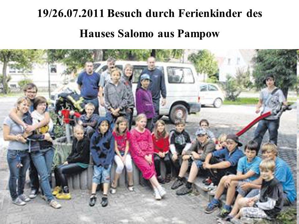 19/26.07.2011 Besuch durch Ferienkinder des Hauses Salomo aus Pampow