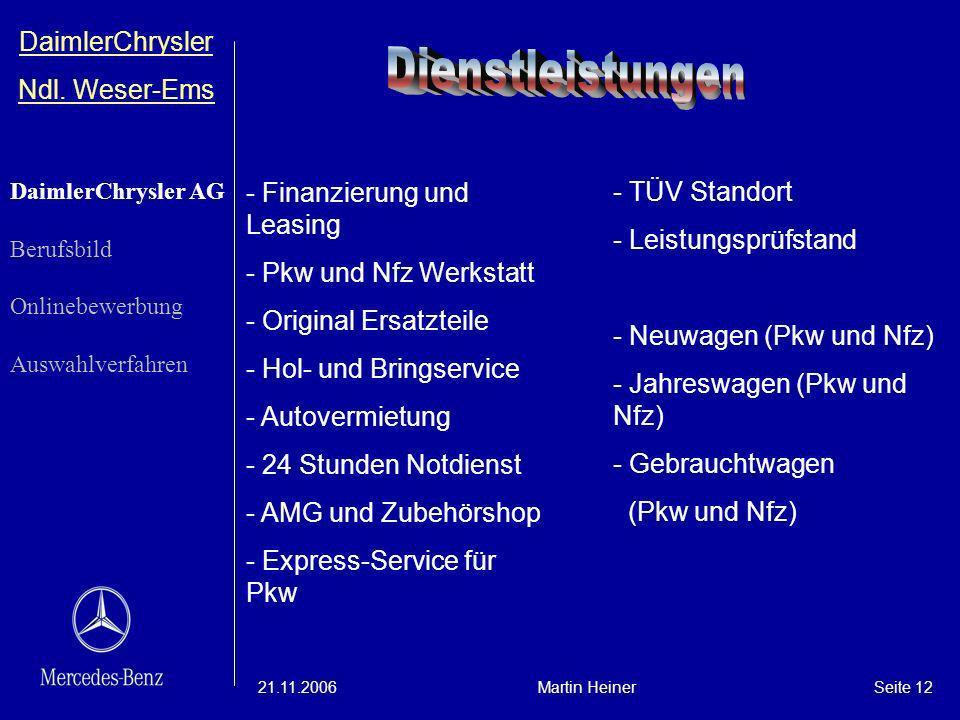 Dienstleistungen DaimlerChrysler Ndl. Weser-Ems