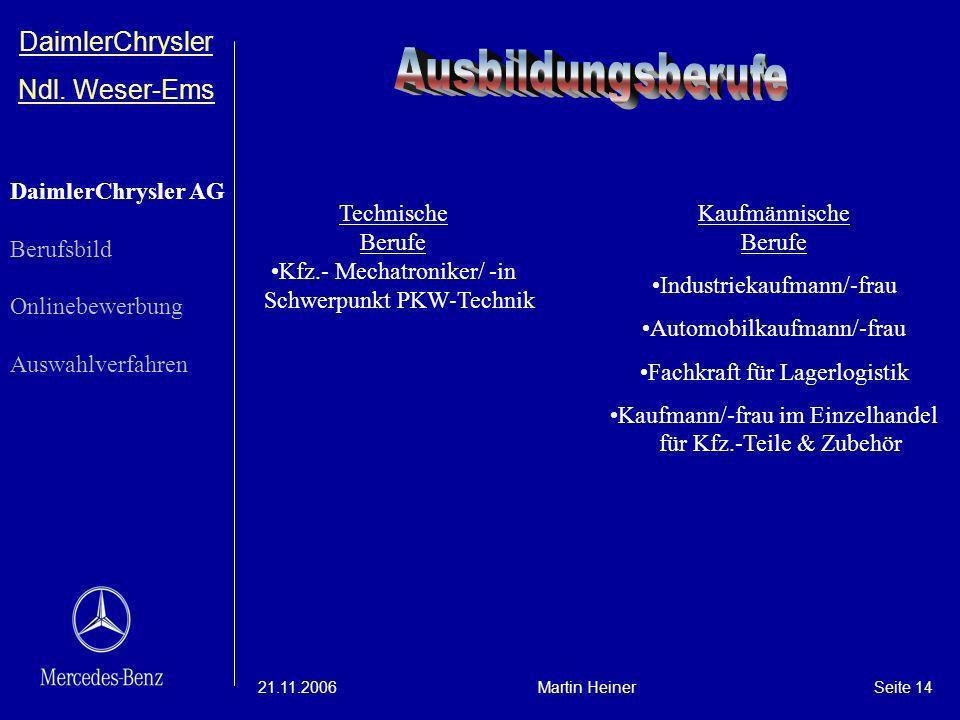Ausbildungsberufe DaimlerChrysler Ndl. Weser-Ems DaimlerChrysler AG