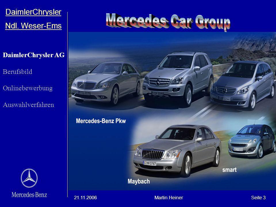 Mercedes Car Group DaimlerChrysler Ndl. Weser-Ems DaimlerChrysler AG