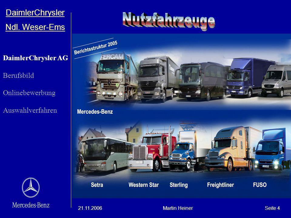 Nutzfahrzeuge DaimlerChrysler Ndl. Weser-Ems DaimlerChrysler AG