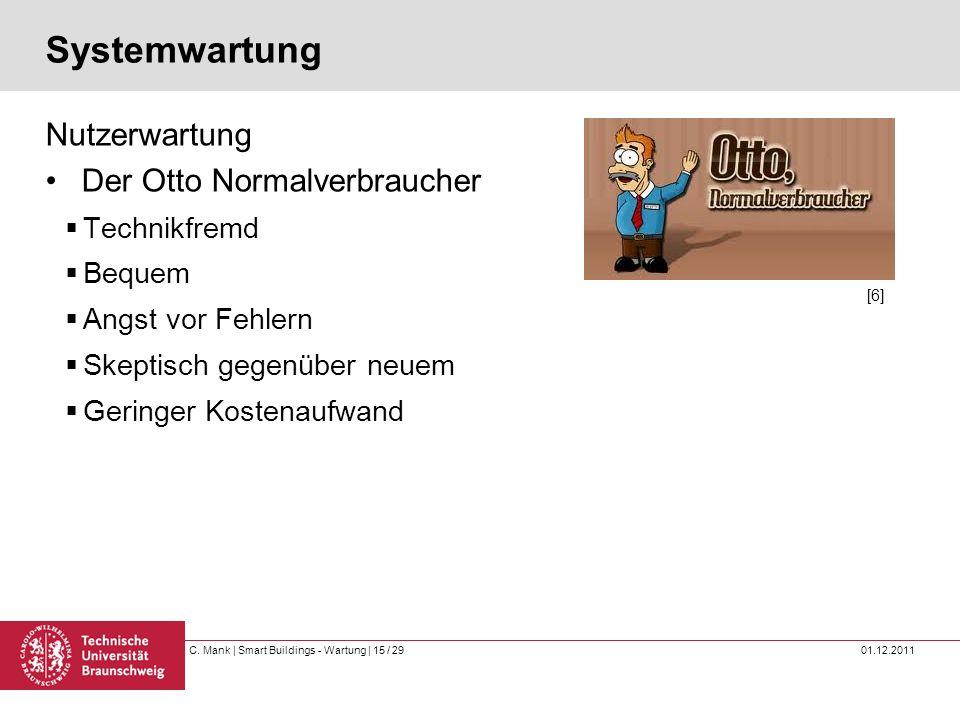 Systemwartung Nutzerwartung Der Otto Normalverbraucher Technikfremd