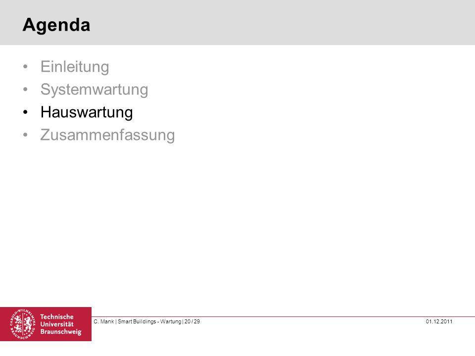 Agenda Einleitung Systemwartung Hauswartung Zusammenfassung